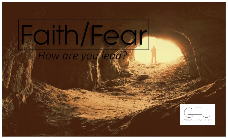 faith or fear