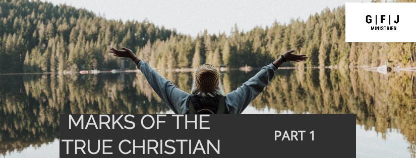 MARKS OF THE TRUECHRISTIAN