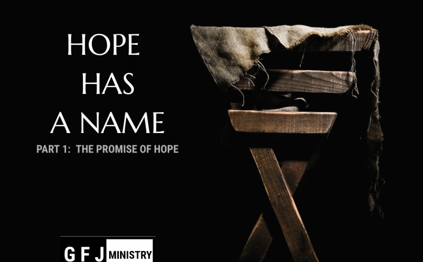 Hope Has a Name Part1