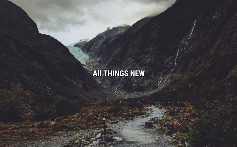 Grace Makes Room for the New PART 2 of All Things NewSeries