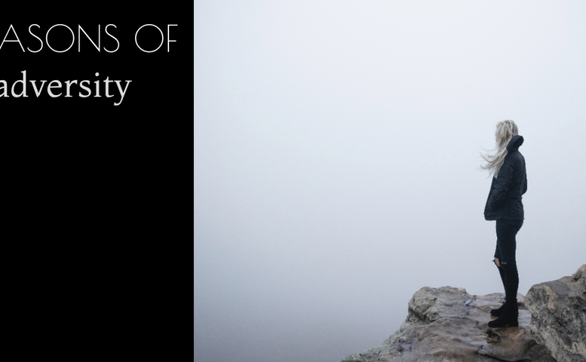 SEASONS OF adversity