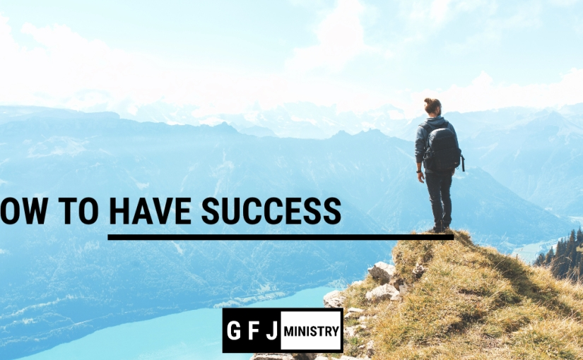 How to HaveSuccess